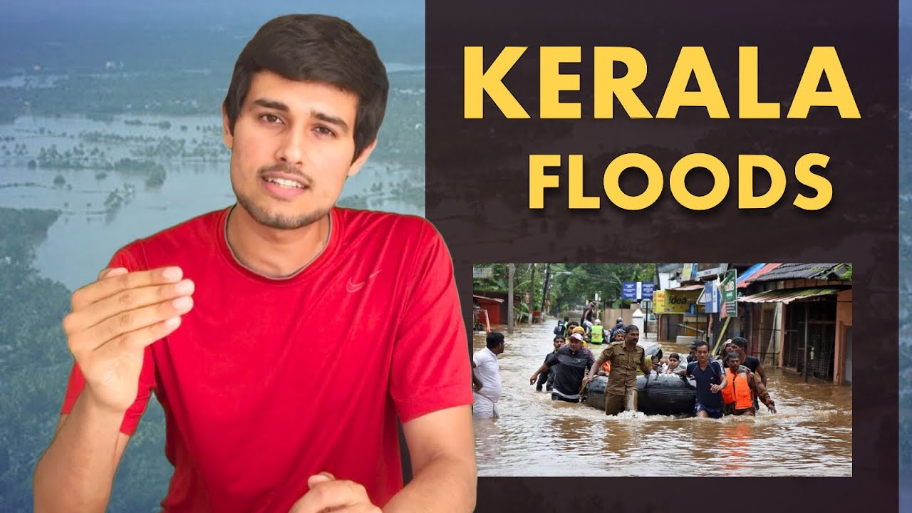 Kerala Floods: Can future disasters be prevented? |Ft. Poojan Sahil and Dhruv Rathee