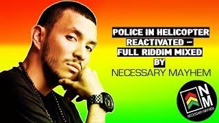 Reggae Riddim Mix - Police In Helicopter