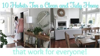 10 Habits for Keeping a Clean and Organized Home That Work For Everyone!