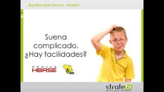 Introducción al Big Data Open Source: Map reduce, Hive, Pentaho...