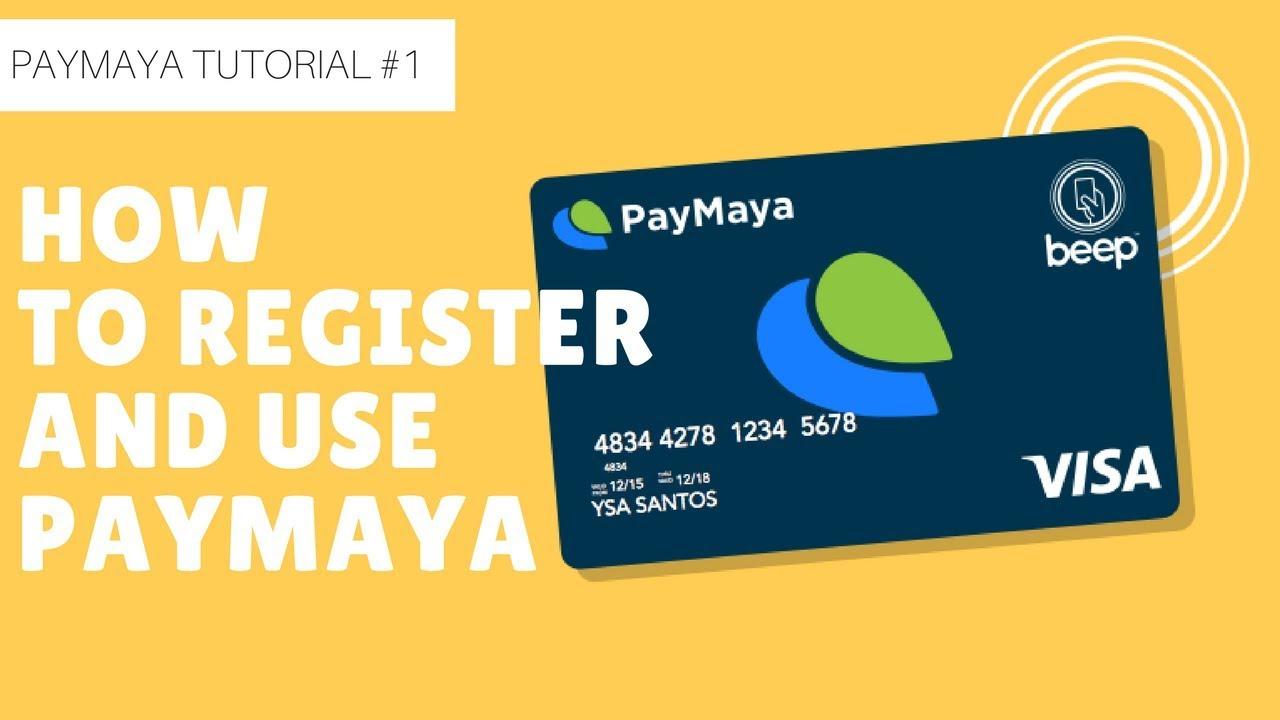 Paymaya: Paymaya Tutorial # 1: (2018) How To Register And Use