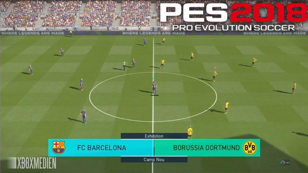 PES 2018 Official Gameplay Barcelona vs Borussia Dortmund (Xbox ...