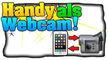 Handy als Webcam am PC benutzen! Wireless für Skype etc. - Tutorial (Deutsch)📹📱