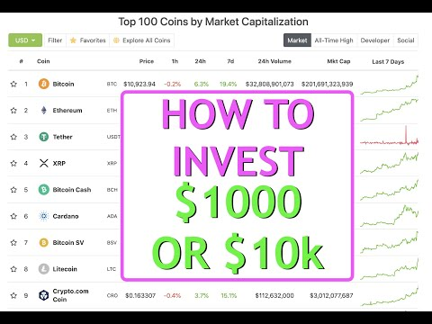Beginner's Guide - How To Invest $1000 Or $10k In Cryptocurrency [Updated Weekly]