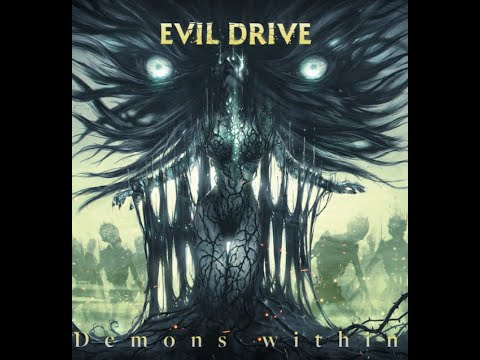 Evil Drive to release new album Demons Within + single Rising From The Revenge soon!