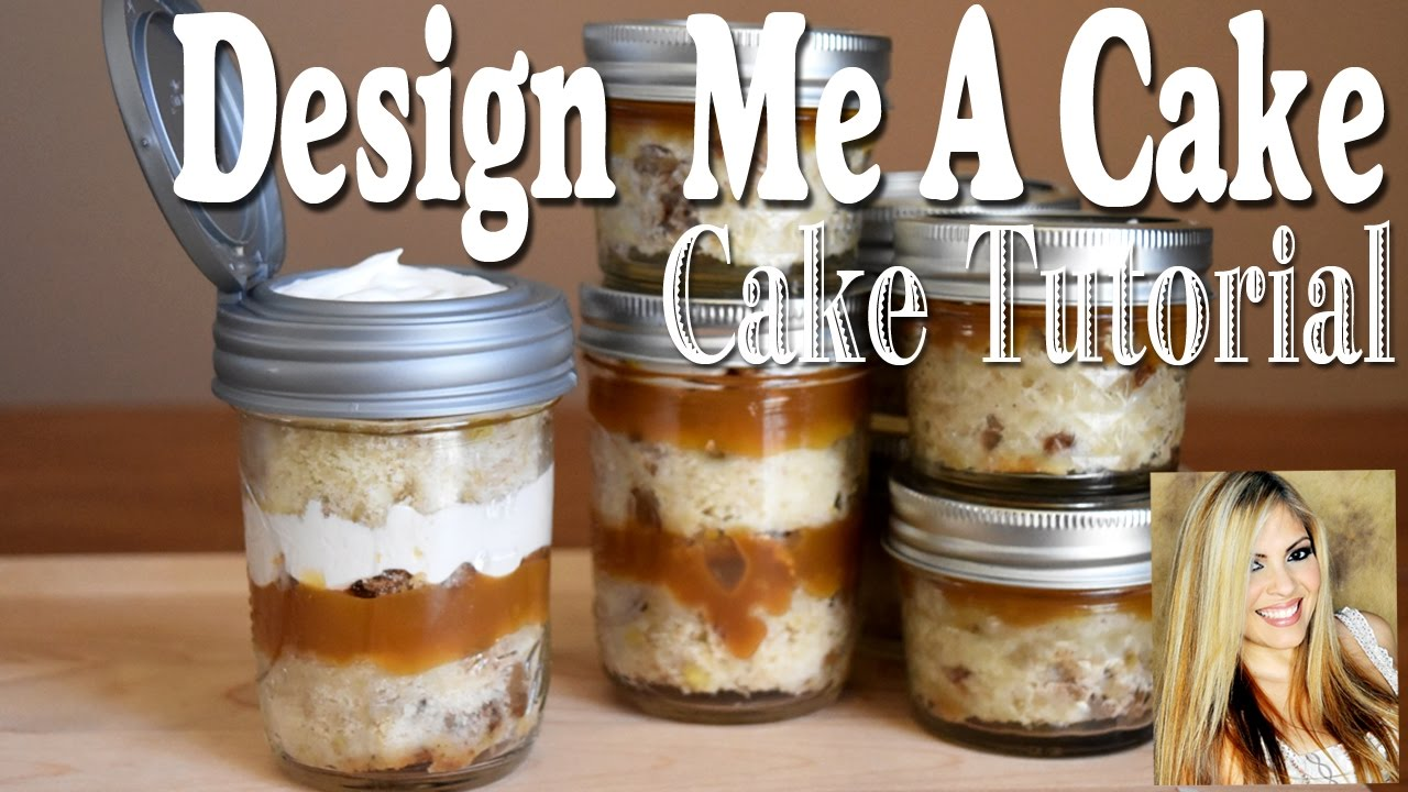 How To Make Mason Jar Cakes To Go Youtube