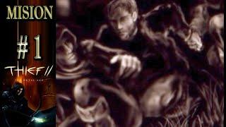 THIEF 2: THE METAL AGE. Remaster HD en Español - Mision 1 - Interference - Entrometiéndome