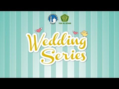 Wedding Series #Part1  Ketika Aku Jatuh Cinta - Ustadz Muhammad Nuzul Dzikri, Lc