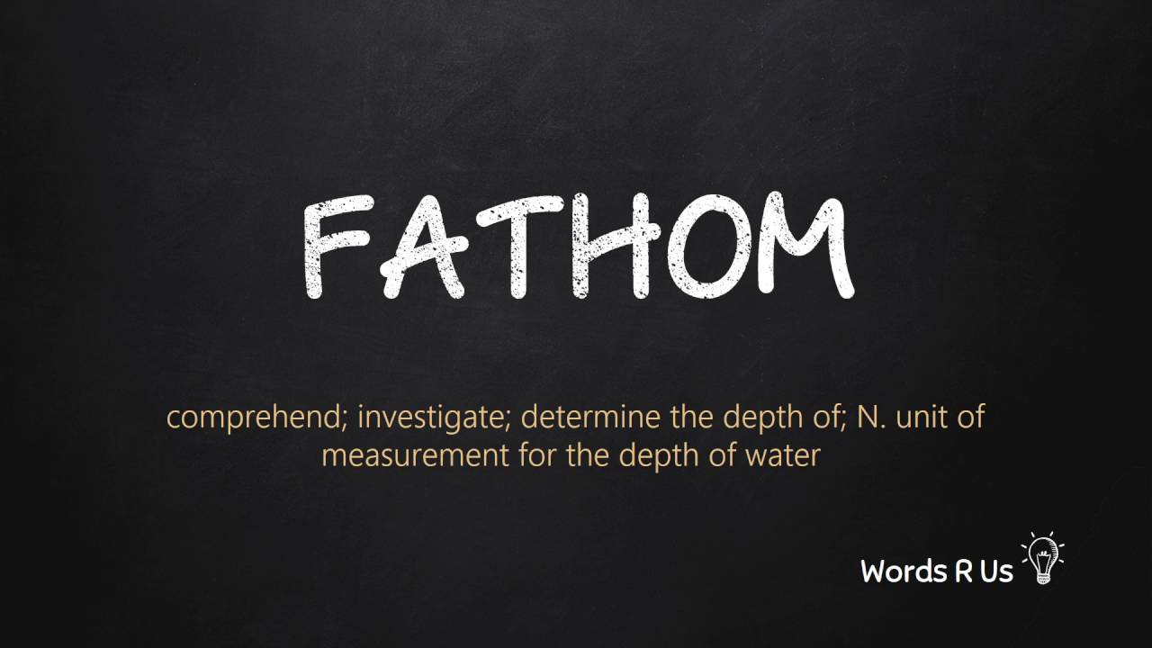 How to Pronounce FATHOM in American English