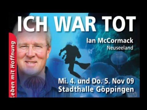Ian McCormack: Ich war tot - Ein Blick in die Ewigkeit