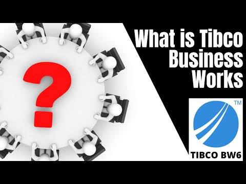 What is TIBCO BusinessWorks