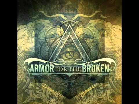 Armor For The Broken - Captivate (New Song 2011) HD