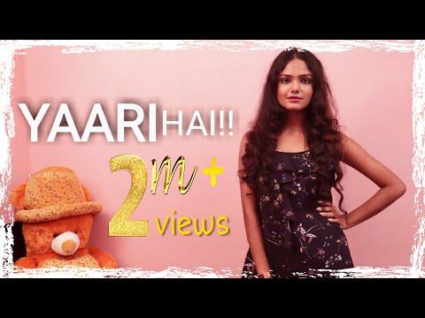 Yaari hai - Sudipa Biswas | Tony Kakkar | Female Version | Friendship Day Special