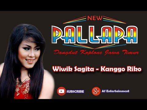 New Pallapa - Kanggo Riko (Wiwik Sagita)