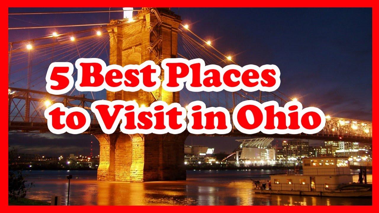 ohio places visit guide