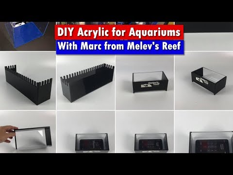 Diy Acrylic For Aquarium Projects How To From The Acrylic Master Marc From Melevs Reef