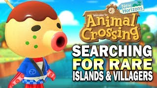 Searching For Rare Villagers & Islands! Animal Crossing New Horizons Gameplay