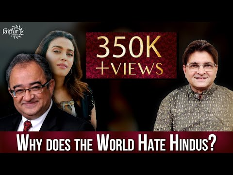 Why does the World Hate Hindus? | Tarek Singh Fatah and Sanjay Dixit