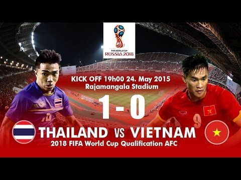 Highlights THAILAND Vs VIETNAM   2018 FIFA WORLD CUP QUALIFYING
