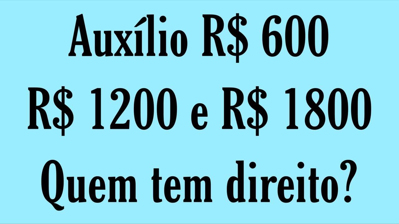 Download Auxílio R$ 600 R$ 1200 e R$ 1800 Quem tem direito? Todos terão que fazer o cadastro?