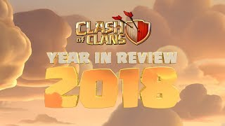 Clash of Clans 2018 Year in Review
