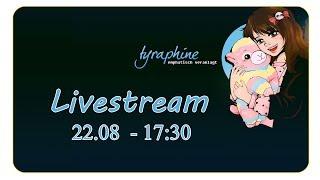 Livestreamankündigung: 22.08 - 17:30 auf Twitch.tv