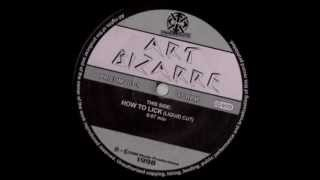 Art Bizarre - How To Lick (Liquid Cut).wmv
