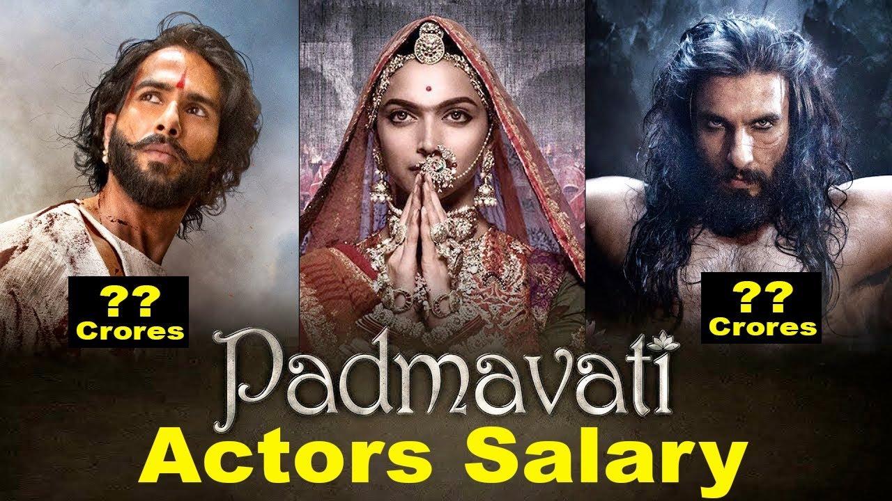 Shocking Salary Of Padmavati Actors   Ranveer Singh ...