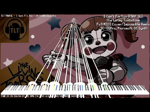 【MIDI DL】 I Can't Fix You - Impossible Remix | Full MIDI Cover - The Living Tombstone - FNAFSL