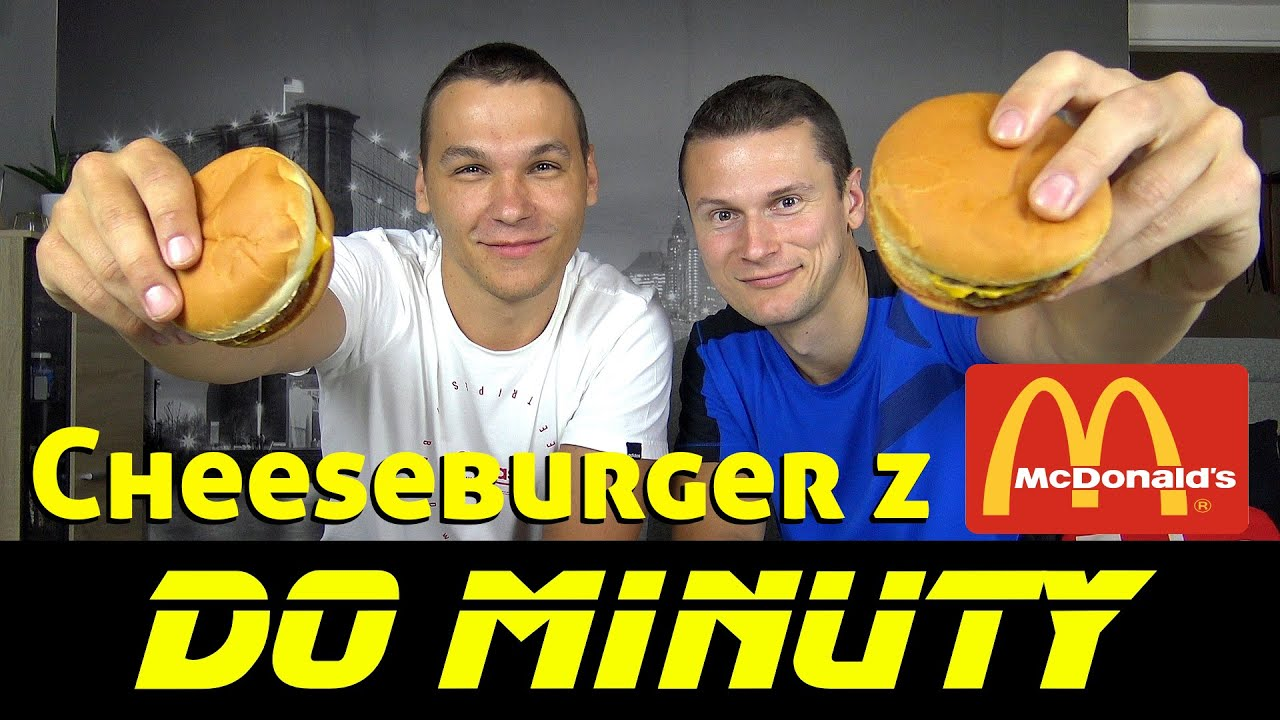 DO MINUTY #20: CHEESEBURGER Z MCDONALDU!