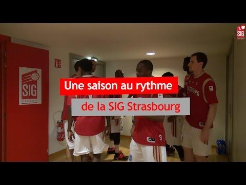 Une saison à la SIG Strasbourg - épisode 1