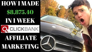 HOW I MADE $8,875.40 IN 1 WEEK CLICKBANK AFFILIATE MARKETING