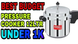 12 ltr best cooker under rupees 1000 | budget Friendly Pressure Cooker For Big Famlies