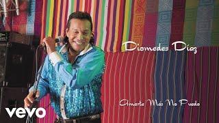 Diomedes Díaz - Amarte Más No Pude(Cover Audio) thumbnail