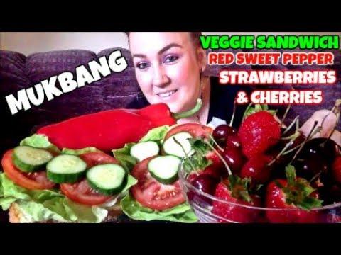 MUKBANG | EATING VEGGIE SANDWICH, RED SWEET PEPPER, STRAWBERRIES & CHERRIES | EATING SHOW
