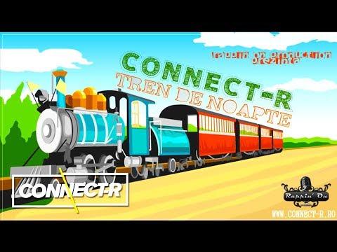 Connect-R - Tren de Noapte | Radio Edit