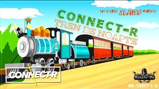 Connect-R - Tren de noapte (Radio Edit)