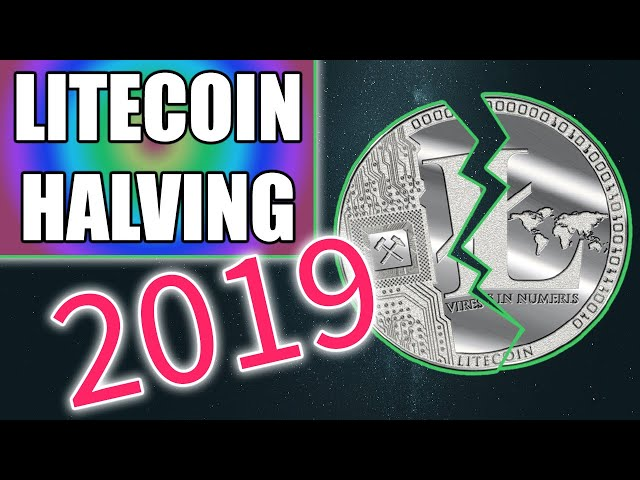 Litecoin Halving - What You Need To Know
