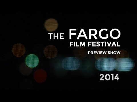 Fargo Film Festival Preview Show 2014