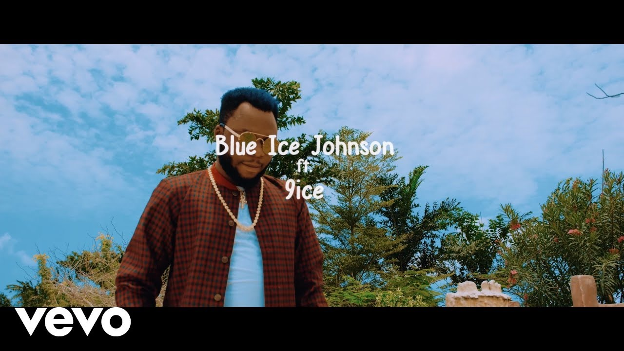 Download Blue Ice Johnson - Ishe (Official Music Video) ft. 9ice