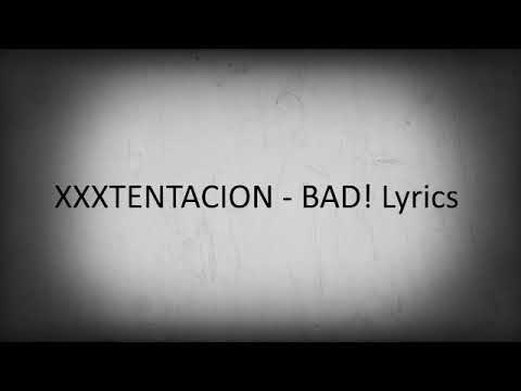 XxxTentacion-BAD (unreleased) (loop)
