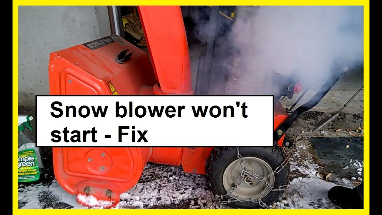 Snow blower wont start - Fix