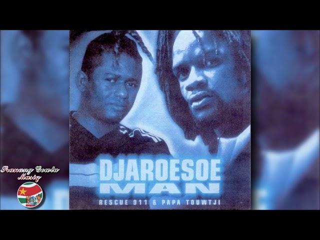 Rescue 911 & Papa Touwtjie - Djaroesoe Man ''FULL ALBUM''