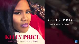 "Kelly Price ""Metamorphosis"""