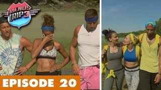 Friends Trip 3 (Replay) - Episode 20 : Bye bye la Team Secret et Wafa
