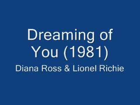 Diana Ross & Lionel Richie  Dreaming of You