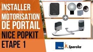 Comment installer sa motorisation de portail Nice Popkit ?  Etape 1 : l'installation des moteurs
