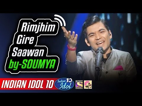 Rimjhim Gire Sawan - Soumya Chakraborty - Indian Idol 10 - Neha Kakkar - 2018