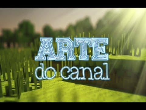 Como criar uma arte do canal [HD]
