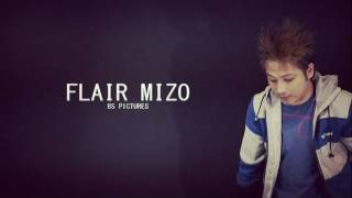 Flair Mizo - Lo Haw Tawh Rawh (demo)